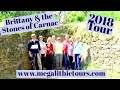 Brittany & the Stones of Carnac Tour.  May 2018.  Neil McDonald's Megalithic Tours.