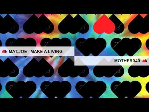Mat.Joe - Make a Living mp3 baixar