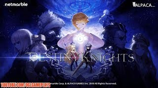 Destiny Knights Gameplay (Android iOS)