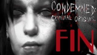 Condemned : Criminal Origins # FIN La folie ? Connais pas !