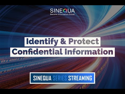 Sinequa Series Streaming - Identify & Protect Confidential Information