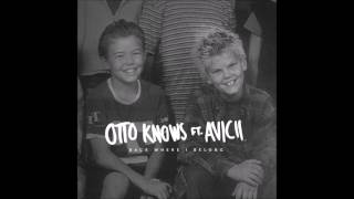 Otto Knows - Back Where I Belong (feat. Avicii & LP)