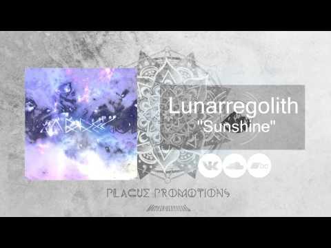 Lunarregolith - Sunshine (Single 2015)