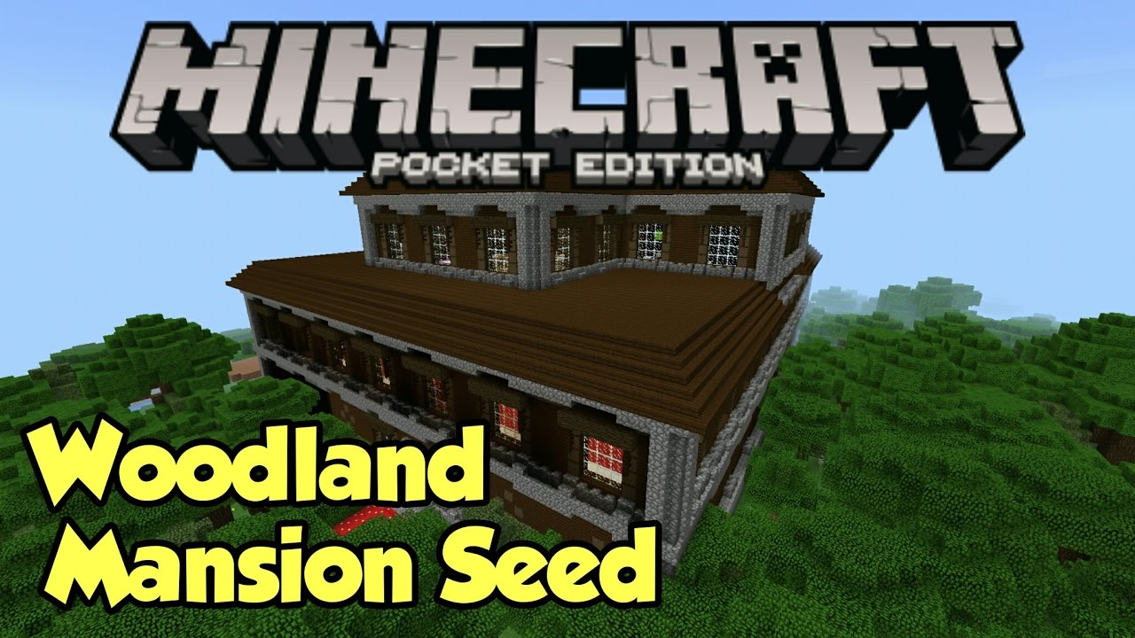 1 1 Woodland Mansion Seed - Minecraft Pe  Pocket Edition