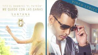 Tito El Bambino - Me Quede con Las Ganas thumbnail