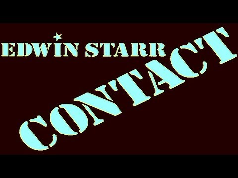 Edwin Starr - Contact (Remix) Hq