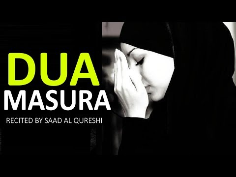 A Very Good Dua Taught By Prophet To His Best Friend ᴴᴰ - DUA - E - MASURA !!!