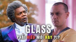 BẠN CÓ THỰC SỰ HIỂU GLASS?