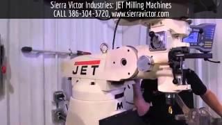 Sierra Victor Machinery: JET Milling Machines
