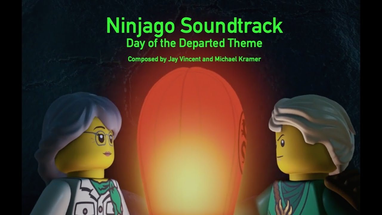Ninjago Soundtrack Day of the Departed Theme Jay Vincent and