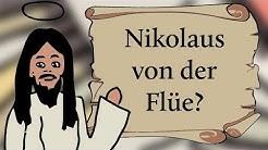Wer ist Nikolaus von der Flüe?