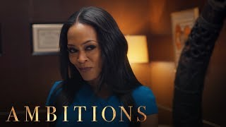 "First Look: ""Ambitions"" Episode 5 