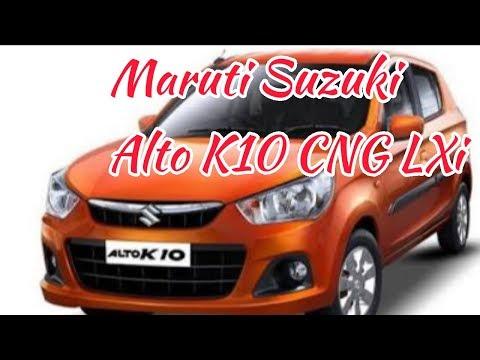 Maruti Suzuki Alto K10 LXi CNG real review interior and exterior