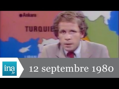 20h Antenne 2 du 12 septembre 1980 - Coup d'état en Turquie - Archive INA