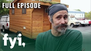 Tiny House Hunting: Portable Micro Homes In Portland  S1, E3  | Full Episode | Fyi