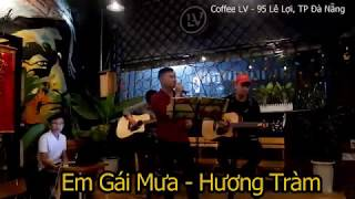 EM GÁI MƯA | Acoustic Cover | Bitter Sugar Band | Live at LV Coffee (13/10/17)
