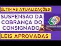 ⭐ÚLTIMAS NOTÍCIAS - SUSPENSÃO DA COBRANÇA DO CONSIGNADO ...