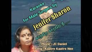 Kaatre Kaatre Nee Moongil Karaoke For Male Singers By Jenifer Sharon