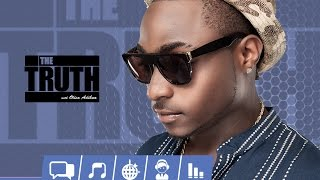The Truth about Davido | THE TRUTH Episode 3