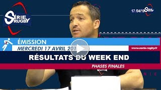 Emission Série Rugby Mercredi 17 avril 2019