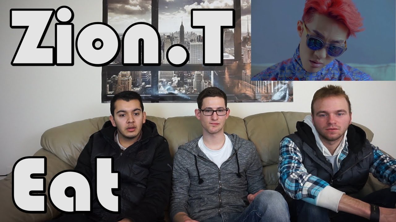 Zion.T - Eat MV Reaction - YouTube