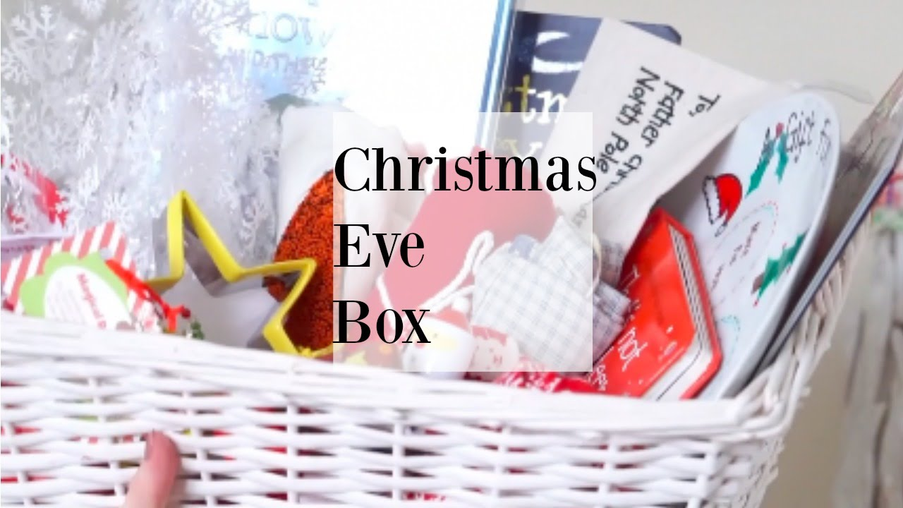 Christmas Eve Box For Toddlers Youtube