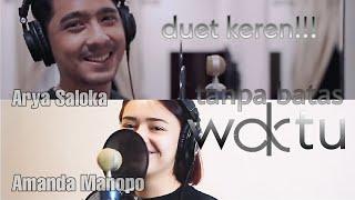 Duet Keren Arya Saloka feat Amanda Manopo - Tanpa Batas Waktu