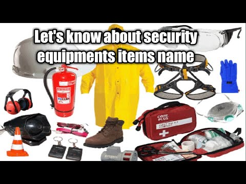 Let's Know About Security Equipments Items Name.