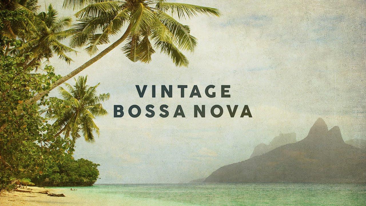 Download Vintage Bossa Nova - Covers 2020 - Cool Music