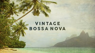 Vintage Bossa Nova | Covers 2020 - Cool Music