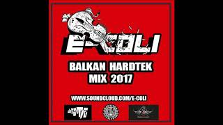 E-Coli - Balkan Hardtek Mix 2017