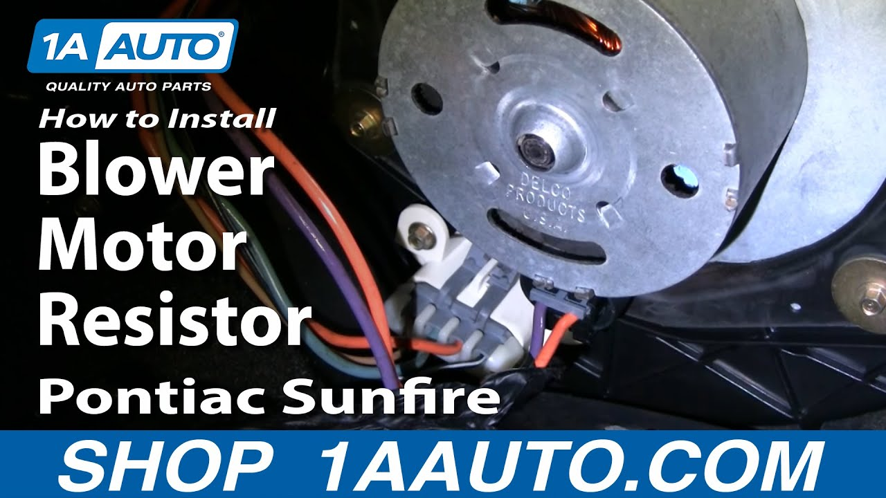 small resolution of how to replace blower motor resistor 95 05 pontiac sunfire youtube 1999 pontiac blower motor wiring