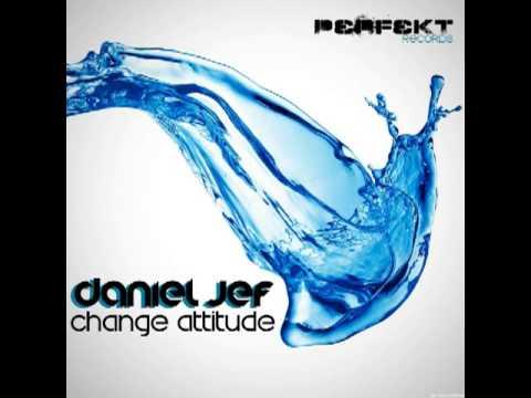 Daniel Jef - Change Attitude (Mario Del Regno Remix)