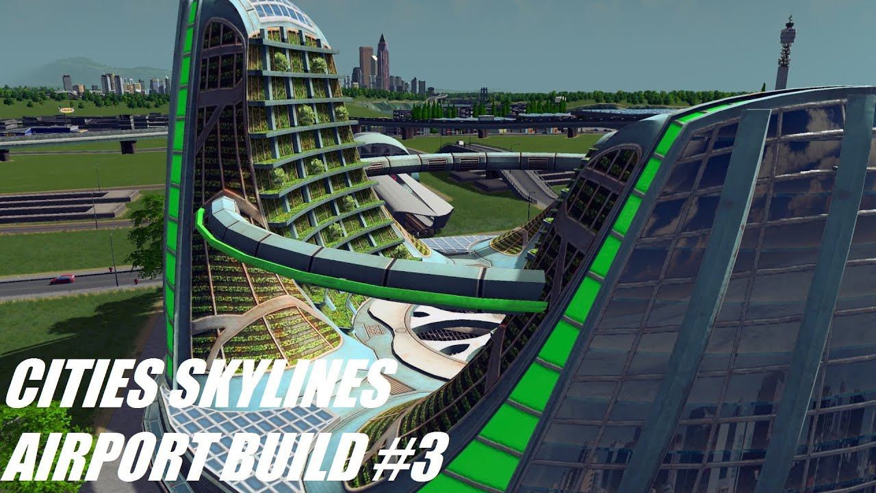 city skylines how to make modular airport work