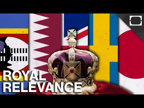 Why Do We Still Have Monarchies?