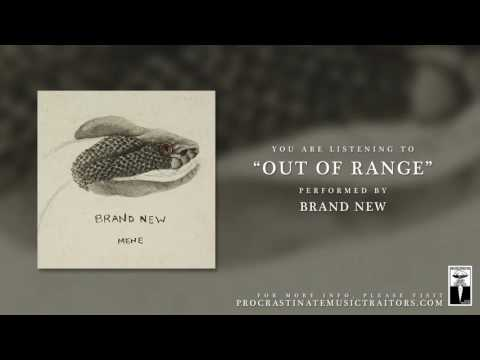 """Brand New - """"Out of Range"""""""