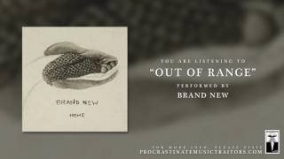 "Brand New - ""Out of Range"""