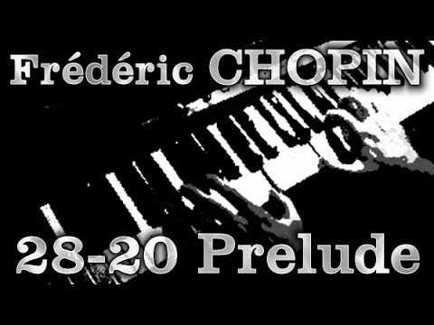Frédéric CHOPIN: Op. 28, No. 20 (Prelude)