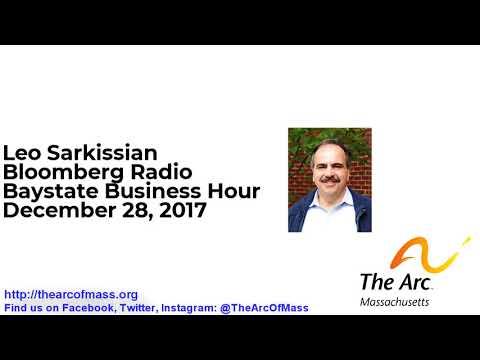 The Arc of Massachusetts: Leo Sarkissian on Bloomberg Radio's Baystate Business Hour (12/28/2017)