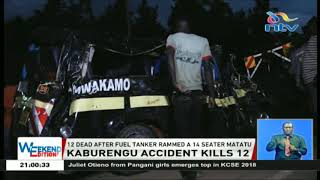 12 dead after fuel tanker rammed a 14 seater matatu in Webuye