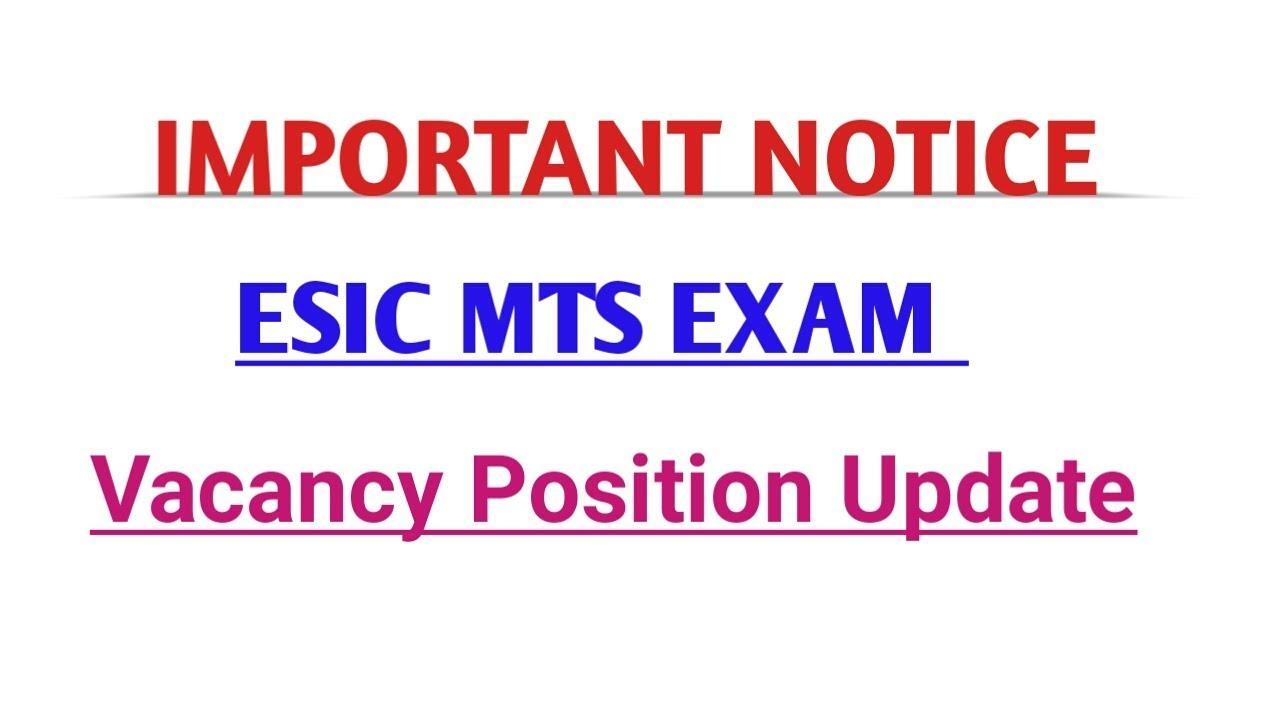 ESIC MTS EXAM IMPORTANCE NOTICE REGARDING VACANCY POSITION