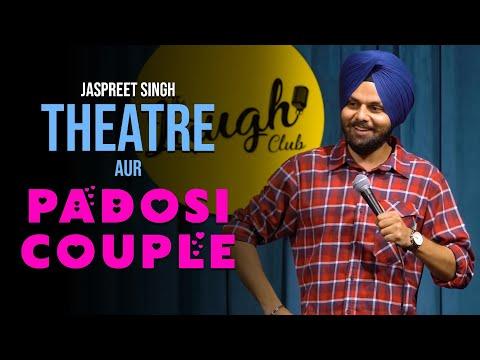 Theatre Aur Padosi Couple | Jaspreet Singh Stand Up Comedy