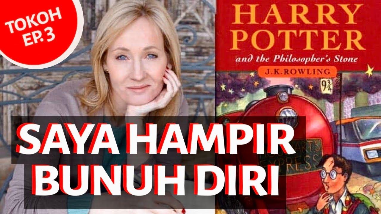 Biografi Jk Rowling Penulis Harry Potter Ingin Bunuh Diri Karena Depresi Youtube
