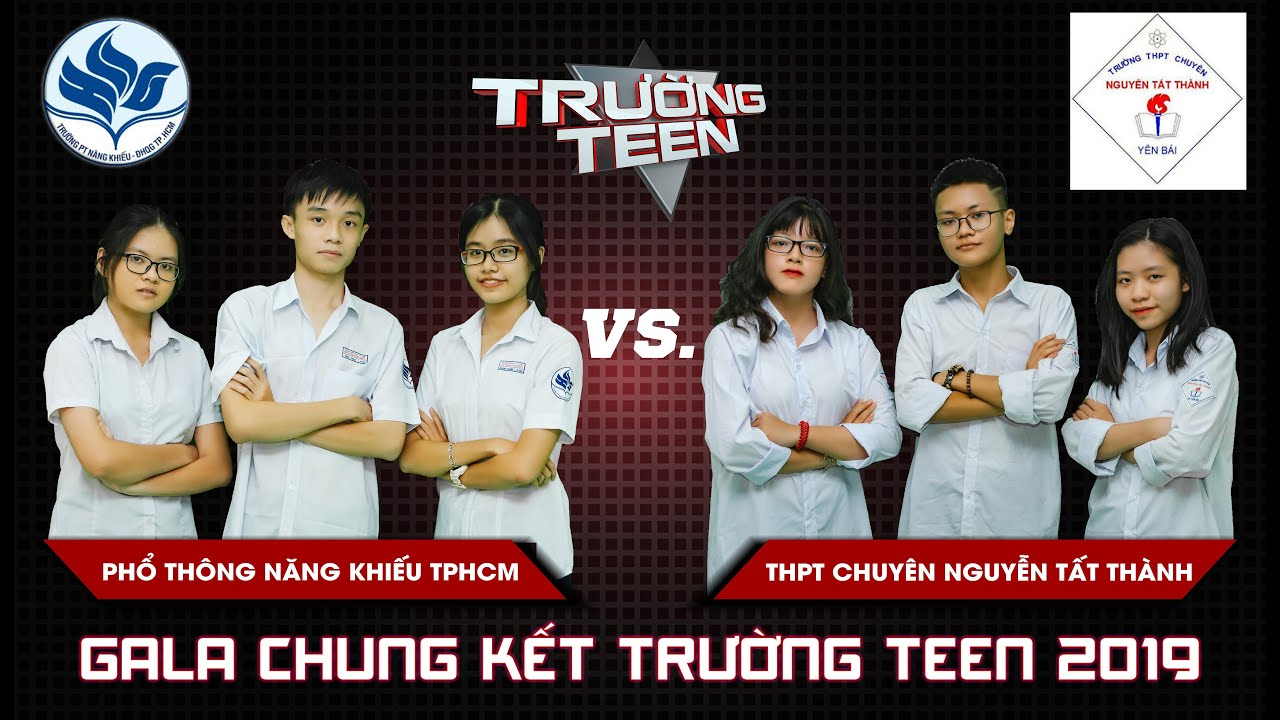 Chung kết Trường Teen 2019 | Ai sẽ là QUÁN QUÂN Trường Teen mùa thứ tư?