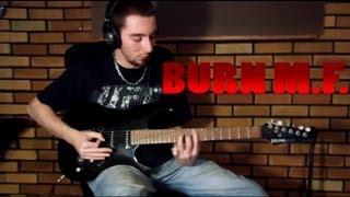 Five Finger Death Punch - Burn M.F. (Guitar Cover)