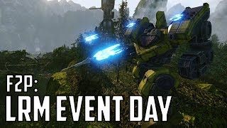 MWO: F2P - LRM Event Day