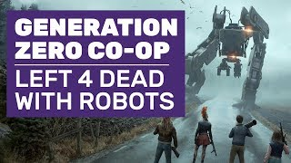 Let's Play Generation Zero Multiplayer | It's Like Left 4 Dead Meets Horizon Zero Dawn