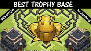 "Clash of Clans (coc) | Best Th9 Trophy Pushing Base With Replay's ""TheSilentBang"" TH11 Update"