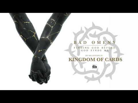 BAD OMENS - Kingdom Of Cards