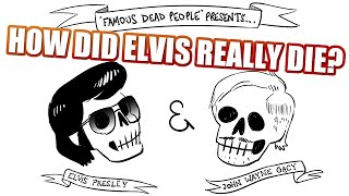 How did Elvis really die? (Famous Dead People Episode 70)